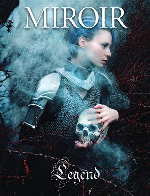 MIROIR MAGAZINE • Legend • Kindra Nikole