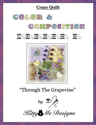 Crazy Quilt: Color and Composition - Lesson 8