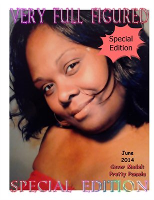 The 2nd Special Edition Issue Of Very Full Figured Magazine