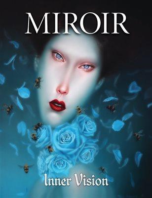 MIROIR MAGAZINE • Inner Vision • Troy Brooks