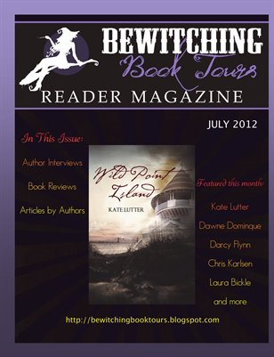 Bewitching Book Tours Reader Magazine Issue One July 2012