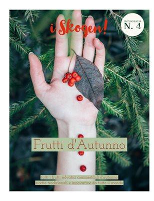 i Skogen! Frutti d'Autunno