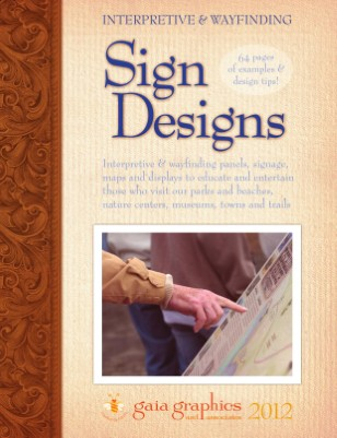 Interpretive & Wayfinding SIGN DESIGNS 2012