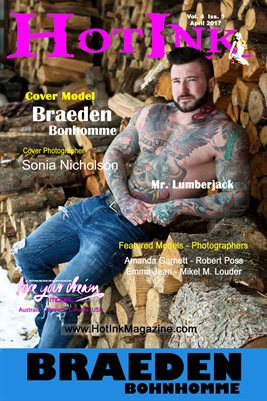 HOT INK MAGAZINE POSTER- Cover Model Braeden Bonhomme - April 2017