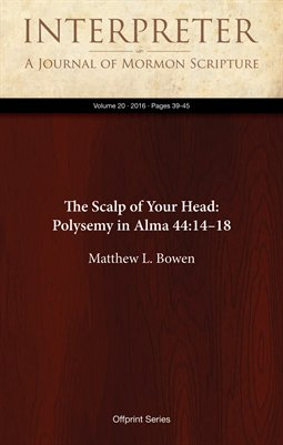 The Scalp of Your Head: Polysemy in Alma 44:14–18