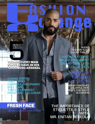 Fashion Xchange Magazine - Men's Fresh & Daper Issue