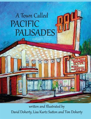 A TOWN CALLED PACIFIC PALISADES