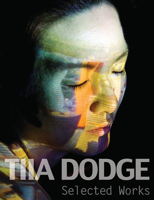 Tiia Dodge: Selected Works