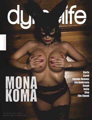 Dymelife #66 (Mona Koma)
