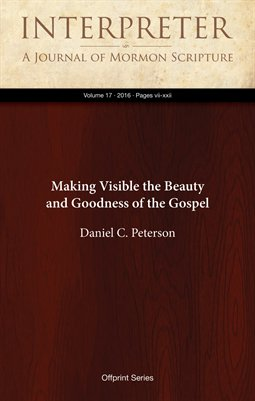 Making Visible the Beauty and Goodness of the Gospel