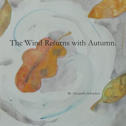 The Wind Returns with Autumn.