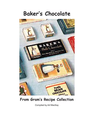 Gram's Baker's Chocolate Recipes