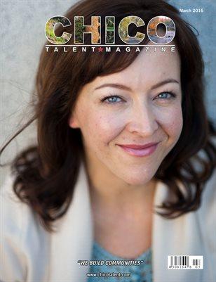 Chico Talent Magazine March 2016 Edition