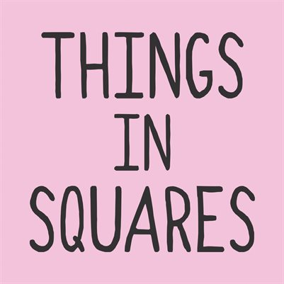 Things in Squares
