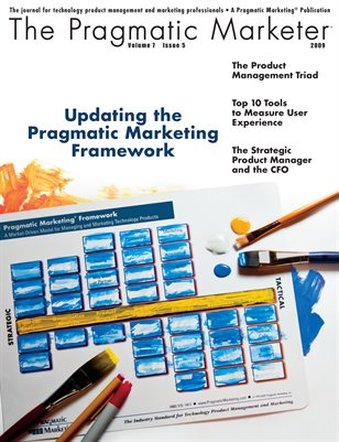 The Pragmatic Marketer: Volume 7 Issue 5