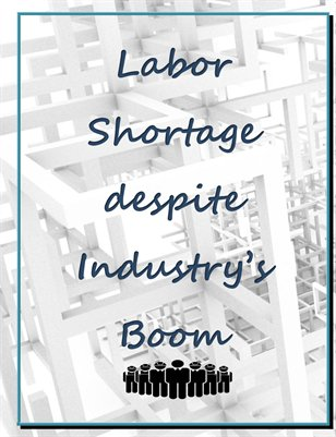 Labor Shortage despite Industry's Boom