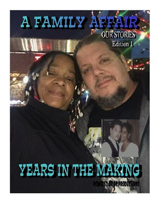 A Family Affair Our Stories Edition 1 Years in the Making