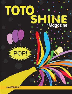 Jan/Feb 2016 Toto Shine Magazine