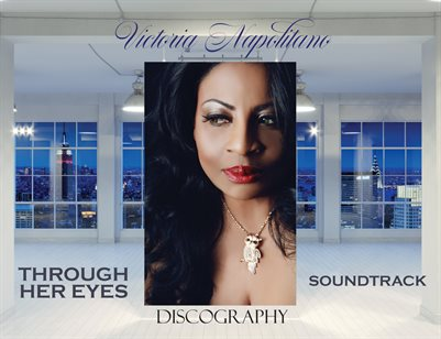 Victoria Napolitano - Through Her Eyes Discography