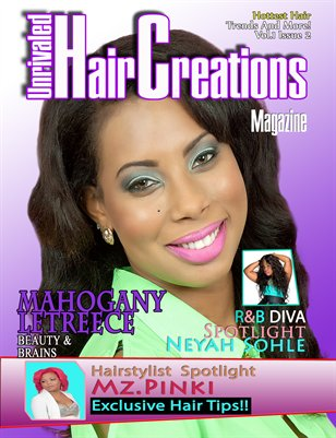 Unrivaled Hair Creations Magazine Vol.1 Issue 2