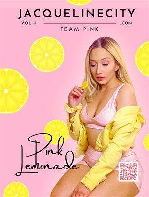 Jacqueline City: The Magazine   The Pink Lemonade Issue, Vol. II