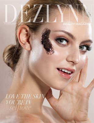 DEZLYNN | BEAUTY MAGAZINE | ISSUE III