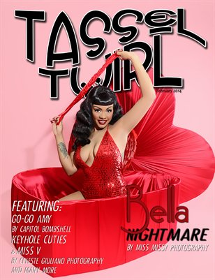 Tassel Twirl Issue One - February 2014