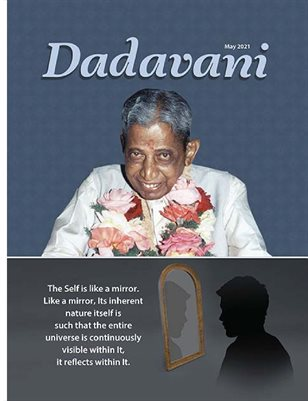 Understanding the Real Form of the Self, Through the Example of the Mirror (Eng. Dadavani May-2021)
