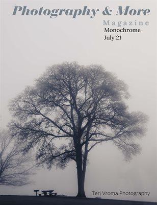 Monochrome July 21