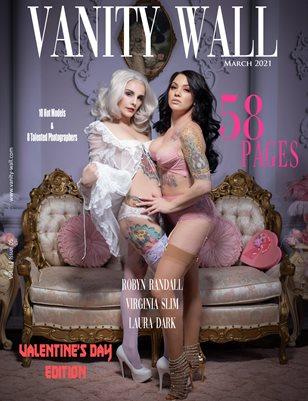 Vanity Wall Magazine | VALENTINE'S DAY THEME EDITION | MAR 2021 | Vol. ii Issue 05