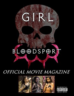 Girl Blood Sport Official Motion Picture Magazine