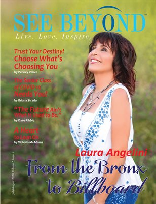 See Beyond Magazine July/Aug 2020 Edition