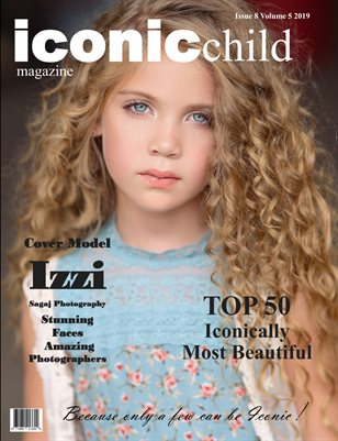 Iconic Child magazine TOP 50 Iconically Most Beautiful Issue 8 Volume 5 2019