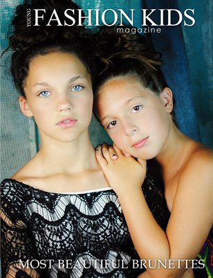 Young Fashion Kids Magazine | MOST BEAUTIFUL BRUNETTES