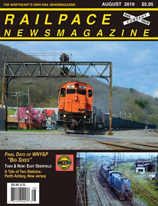 2019 08 AUGUST Railpace Newsmagazine