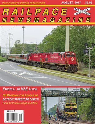 AUGUST 2017 Railpace Newsmagazine