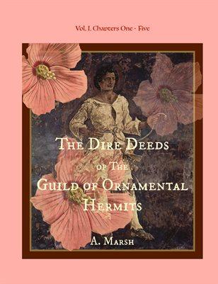 Dire Deeds of the Guild of Ornamental Hermits V.I.