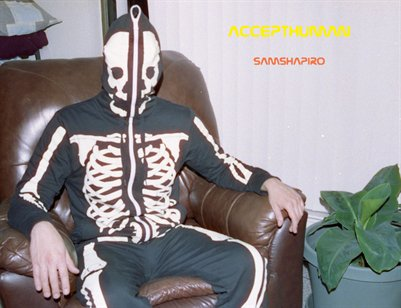 Accept Human by Sam Shapiro December 2013