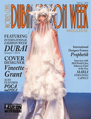 World Class Dubai Fashion Week Magazine Issue 1 with Vineette Grant