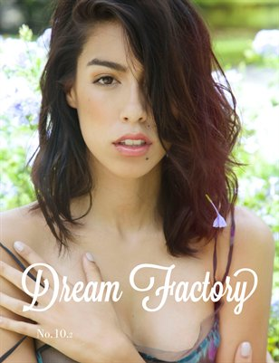 Dream Factory Magazine Volume 10.2