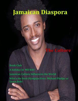 Jamaican Diaspora: The uniqueness of culture