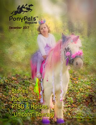 December 2017 Pony Pals Magazine - Vol.7 #7