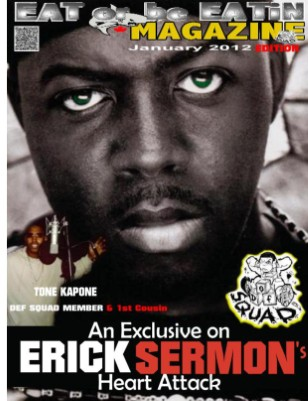 Erick Sermon Has Heart Attack (EXCLUSIVE)