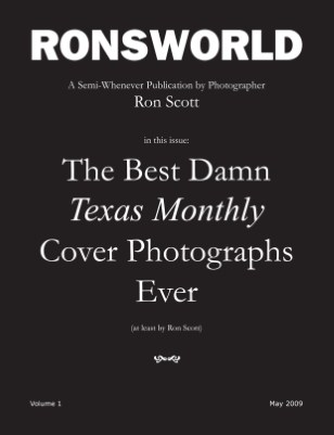 The Best Damn Texas Monthly Cover Photographs Ever