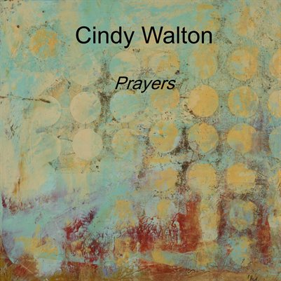 """Prayers"" Painting by Cindy Walton"