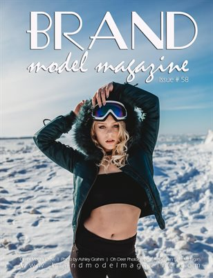 Brand Model Magazine  Issue # 58