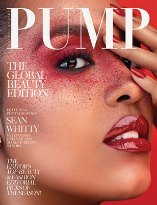 PUMP Magazine - The Global Beauty Edition - May 2018 - Vol. 1