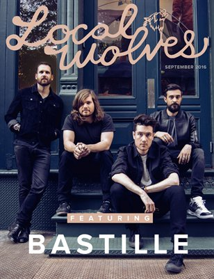 LOCAL WOLVES // ISSUE 41 - BASTILLE