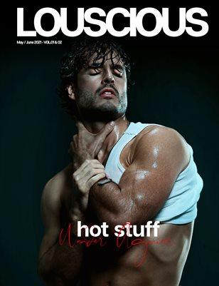 LOUSCIOUS HOMME - MAY/ JUNE 2021 - Double Issue Vol.01+02