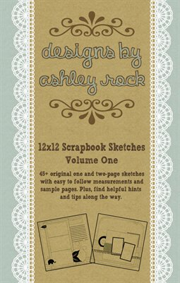 Scrapbook Sketches By Ashley Rock